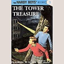 The Tower Treasure: Hardy Boys 1 | Livre audio Auteur(s) : Franklin Dixon Narrateur(s) : Bill Irwin