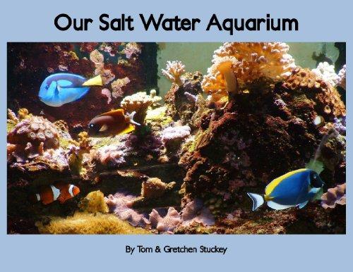 """Our Salt Water Aquarium"" by Tom & Gretchen Stuckey"
