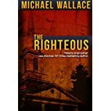 The Righteous ~ Michael Wallace