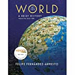 VangoNotes for The World: A Brief History, 1/e, Volume 2 | Felipe Fernandez-Armesto