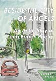 Beside the City of Angels: An Anthology of Long Beach Poetry