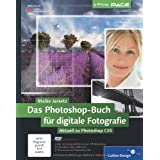 "Das Photoshop-Buch f�r digitale Fotografie: Aktuell zu Photoshop CS5 (Galileo Design)von ""Maike Jarsetz"""