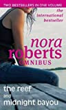 Nora Roberts The Reef/Midnight Bayou