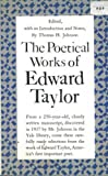 Poetical Works of Edward Taylor (Princeton paperbacks ; 32)