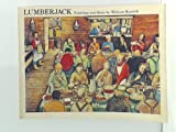 Lumberjack Paintings and Story By Wm Kur