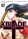 XBlade Cross, tome 2