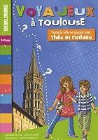 Voya'jeux à Toulouse : 7-12 ans