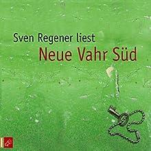 Neue Vahr Süd Hörbuch von Sven Regener Gesprochen von: Sven Regener