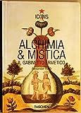 Alchemy & Mysticism. Ediz. italiana (3822838640) by Alexander Roob