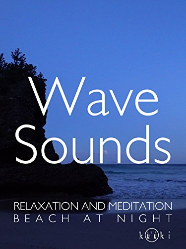 Night Cove Relaxation Video with Wave Sounds