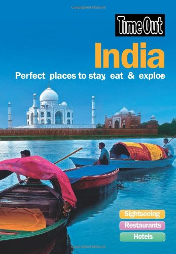 Time Out India: Perfect Places to Stay, Eat and Explore