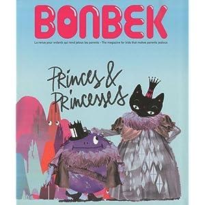 Bonbek, N° 1, Automne 2010 : Princes & Princesses : Edition bilingue français-anglais
