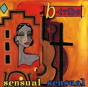 Sensual sensual