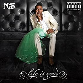 Life Is Good (Explicit Version) [Explicit]