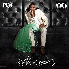 Life Is Good (Explicit Version) [Explicit]