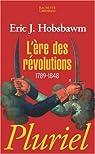 L'Ere des révolutions par Eric John Hobsbawm