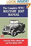 The Complete WW2 Military Jeep Manual...