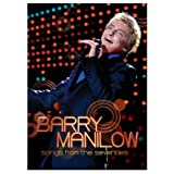 Barry Manilow: Songs From The Seventies ~ Barry Manilow