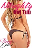 Her Naughty Hot Tub (Taboo Forbidden Pregnancy First Time Erotica)