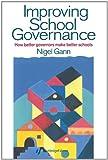 img - for Improving School Governance: How Better Governors Make Better Schools book / textbook / text book
