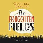 The Forgotten Fields | Geoffrey Beevers