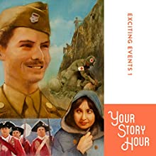 Exciting Events Volume 1: Your Story Hour Audiobook by  Your Story Hour Narrated by  Aunt Carole,  Uncle Dan