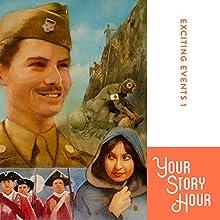 Exciting Events Volume 1: Your Story Hour | Livre audio Auteur(s) :  Your Story Hour Narrateur(s) :  Aunt Carole,  Uncle Dan