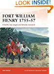 Fort William Henry 1755-57: A battle,...