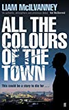 img - for All the Colours of the Town book / textbook / text book