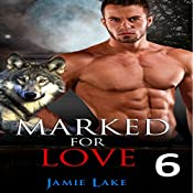 Marked for Love, Book 6 | Jamie Lake