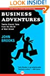 Business Adventures: Twelve Classic T...
