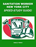 Sanitation Worker New York City Speed-Study Guide!