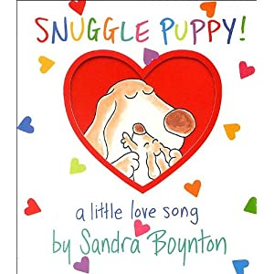 Snuggle Puppy (Boynton on Board) (text only) 1st (First) edition by S. Boynton