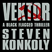 Black Flagged Vektor: Black Flagged, Book 4 | Steven Konkoly