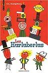 Les Hurluberlus