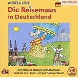 """Die Reisemaus in Deutschlandvon """"Angela Lenz"""""""