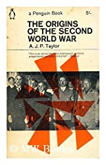 The origins of the Second World War / A.J.P. Taylor