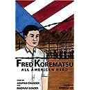 Fred Korematsu: All American Hero