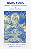 img - for Nada Yoga The Science, Psychology, and Philosophy of Anahata Nada Yoga book / textbook / text book