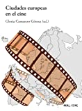 img - for Ciudades europeas en el cine book / textbook / text book