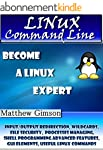 LINUX Command Line: Become a Linux Ex...