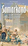 img - for Russian Rule in Samarkand 1868-1910: A Comparison with British India (Oxford Historical Monographs) book / textbook / text book
