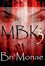 MBK 3: In a Child's Name