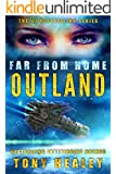 Outland (Far From Home Book 17)
