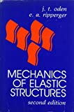img - for Mechanics of Elastic Structures by J.T. Oden (1981-03-01) book / textbook / text book