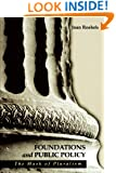 Foundations and Public Policy: The Mask of Pluralism (Suny Series in Radical Social and Political Theory)