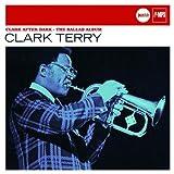 echange, troc Clark Terry, Peter Herbolzheimer - Clark After Dark-The Ballad Album