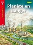 Plan�te en danger Niveau 5 - Tous lec...