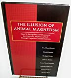img - for The Illusion of Animal Magnetism book / textbook / text book