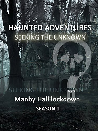 Haunted Adventures Seeking The Unknown